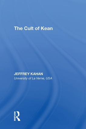 The Cult of Kean: 1st Edition (Hardback) book cover