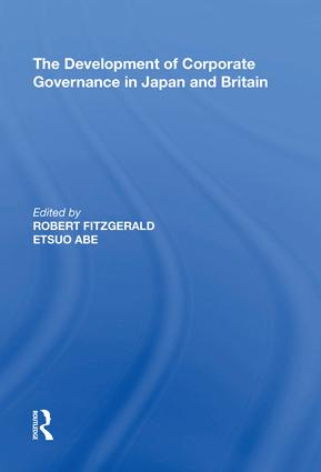 The Development of Corporate Governance in Japan and Britain: 1st Edition (Hardback) book cover