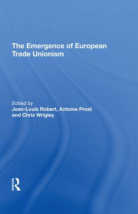 The Emergence of European Trade Unionism: 1st Edition (Hardback) book cover