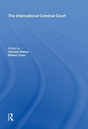 The International Criminal Court: 1st Edition (Hardback) book cover
