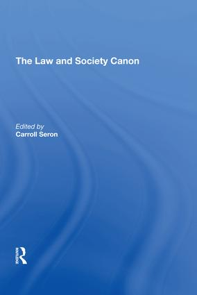 The Law and Society Canon: 1st Edition (Hardback) book cover