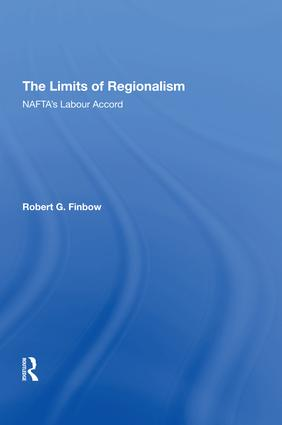The Limits of Regionalism: NAFTA's Labour Accord book cover