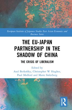 The EU–Japan Partnership in the Shadow of China: The Crisis of Liberalism book cover