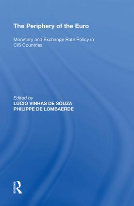 The Periphery of the Euro: Monetary and Exchange Rate Policy in CIS Countries, 1st Edition (Hardback) book cover