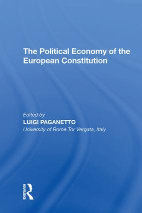 The Political Economy of the European Constitution: 1st Edition (Hardback) book cover
