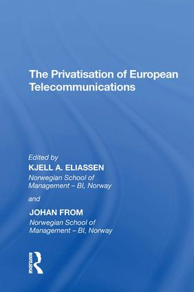 The Privatisation of European Telecommunications: 1st Edition (Hardback) book cover