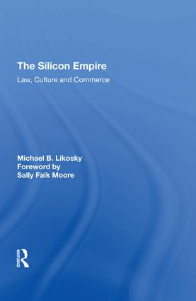 The Silicon Empire: Law, Culture and Commerce, 1st Edition (Hardback) book cover