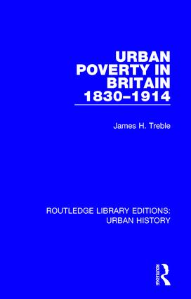 Urban Poverty in Britain 1830-1914 book cover