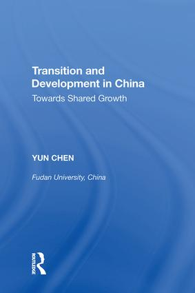 Transition and Development in China: Towards Shared Growth, 1st Edition (Hardback) book cover