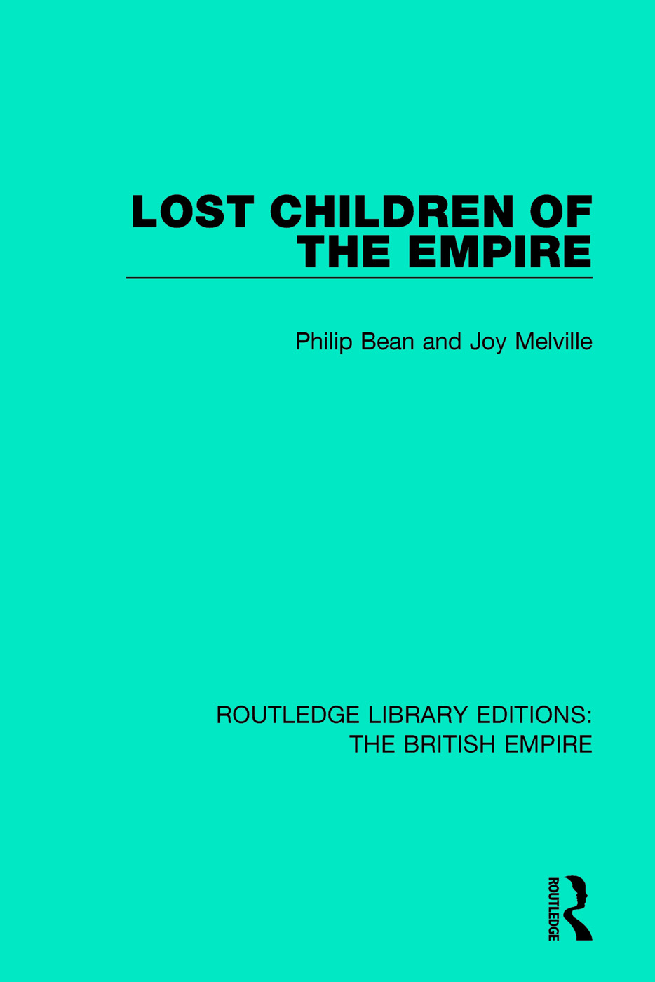 Lost Children of the Empire: 1st Edition (Paperback) book cover