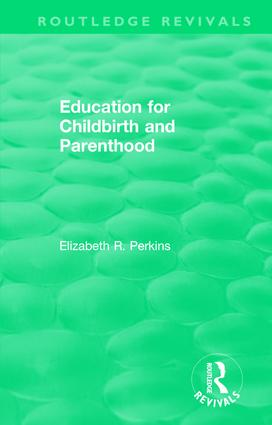 Education for Childbirth and Parenthood book cover