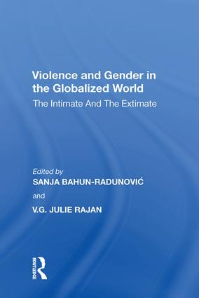 Violence and Gender in the Globalized World: The Intimate and the Extimate, 1st Edition (Hardback) book cover