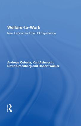 Welfare-to-Work: New Labour and the US Experience, 1st Edition (Hardback) book cover