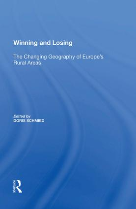 Winning and Losing: The Changing Geography of Europe's Rural Areas, 1st Edition (Hardback) book cover