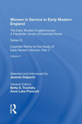 Women in Service in Early Modern England: Essential Works for the Study of Early Modern Women: Series III, Part Three, Volume 5, 1st Edition (Hardback) book cover