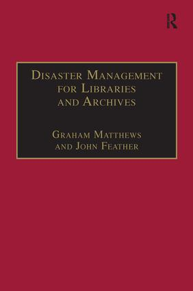 Disaster Management for Libraries and Archives book cover