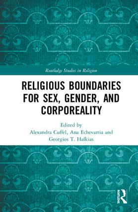 Religious Boundaries for Sex, Gender, and Corporeality: 1st Edition (Hardback) book cover