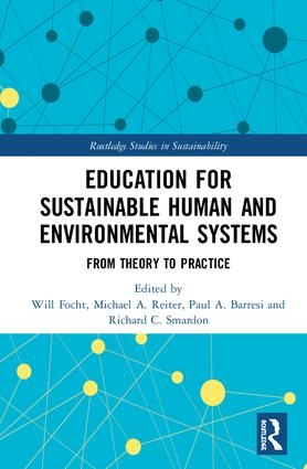 Education for Sustainable Human and Environmental Systems: From Theory to Practice, 1st Edition (e-Book) book cover
