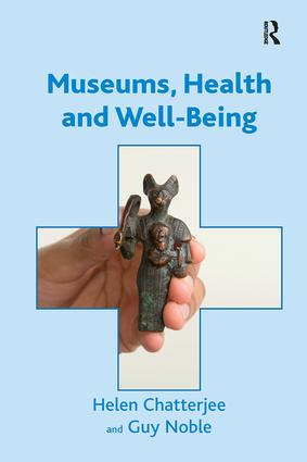 Museums, Health and Well-Being: 1st Edition (Paperback) book cover