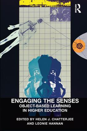 Engaging the Senses: Object-Based Learning in Higher Education: 1st Edition (Paperback) book cover