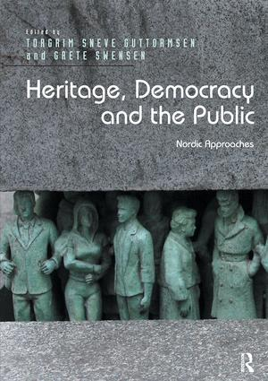 Heritage, Democracy and the Public: Nordic Approaches, 1st Edition (Paperback) book cover