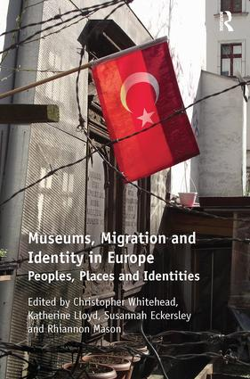 Museums, Migration and Identity in Europe: Peoples, Places and Identities (Paperback) book cover