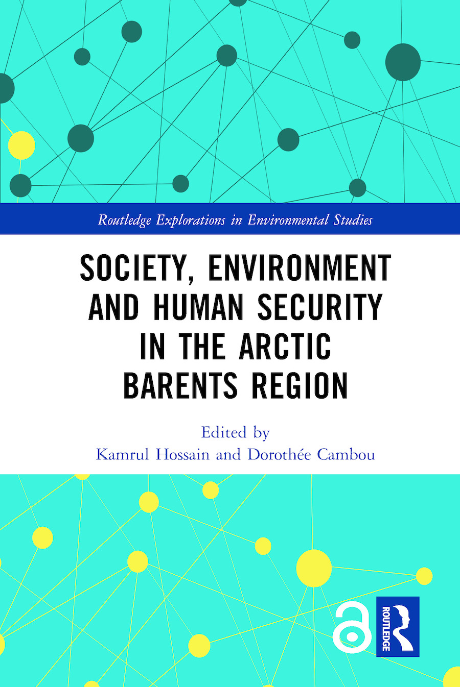 Society, Environment and Human Security in the Arctic Barents Region book cover