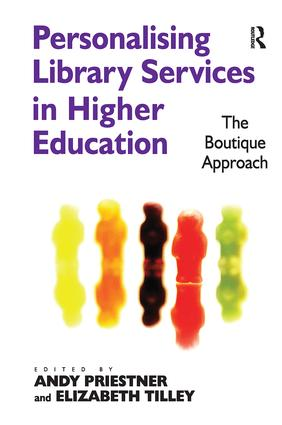 Personalising Library Services in Higher Education: The Boutique Approach, 1st Edition (Paperback) book cover