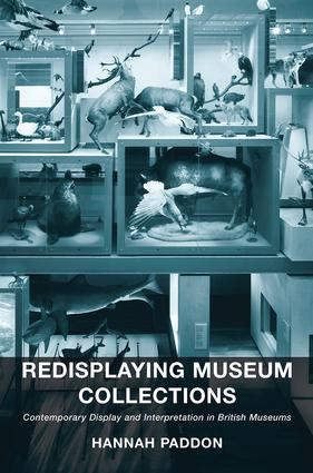 Redisplaying Museum Collections: Contemporary Display and Interpretation in British Museums book cover