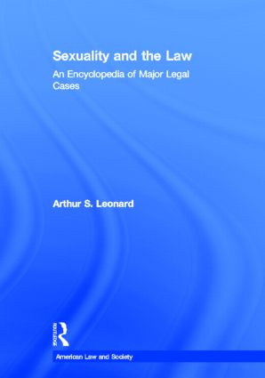 Sexuality and the Law: American Law and Society book cover