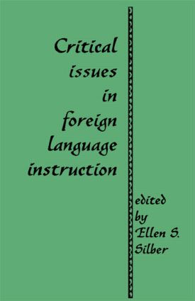 Critical Issues in Foreign Language Instruction book cover