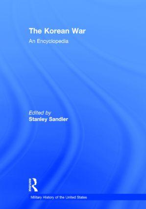 The Korean War: An Encyclopedia, 1st Edition (Hardback) book cover