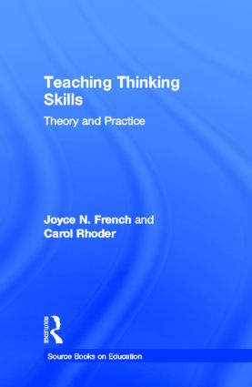 Teaching Thinking Skills: Theory & Practice (Hardback) book cover