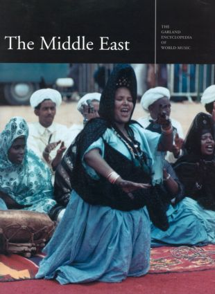 The Garland Encyclopedia of World Music: The Middle East (Hardback) book cover