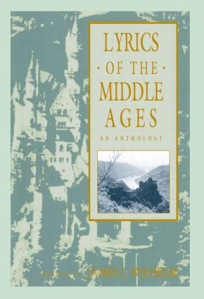 Lyrics of the Middle Ages: An Anthology, 1st Edition (Paperback) book cover