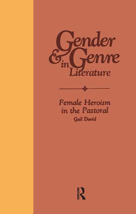Female Heroism in the Pastoral: 1st Edition (Hardback) book cover