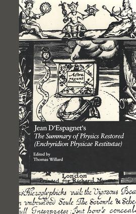 Jean D'Espagnet's The Summary of Physics Restored (Enchyridion Physicae Restitutae): The 1651 Translation with D'Espagnet's Arcanum (1650), 1st Edition (Hardback) book cover