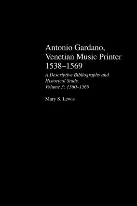 Antonio Gardano, Venetian Music Printer, 1538-1569 (Hardback) book cover