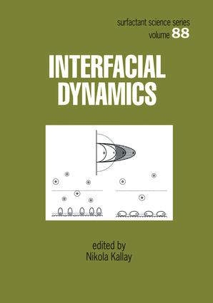 Interfacial Dynamics: 1st Edition (Hardback) book cover