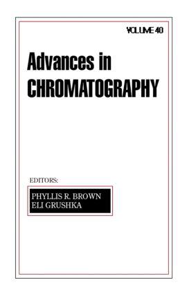 Advances in Chromatography: Volume 40 book cover