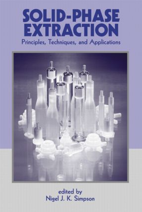 Solid-Phase Extraction: Principles, Techniques, and Applications, 1st Edition (Hardback) book cover