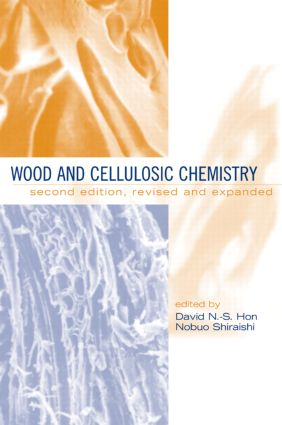 Wood and Cellulosic Chemistry, Revised, and Expanded: 2nd Edition (Hardback) book cover