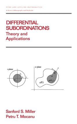 Differential Subordinations: Theory and Applications, 1st Edition (Hardback) book cover