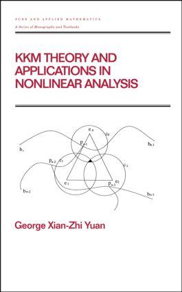 KKM Theory and Applications in Nonlinear Analysis: 1st Edition (Hardback) book cover