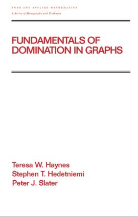 Fundamentals of Domination in Graphs: 1st Edition (Hardback) book cover