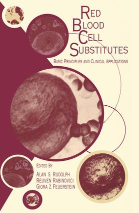 Red Blood Cell Substitutes: Basic Principles and Clinical Applications: Basic Principles and Clinical Applications, 1st Edition (Hardback) book cover