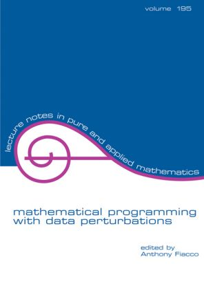 Mathematical Programming with Data Perturbations: 1st Edition (Paperback) book cover