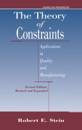 The Theory of Constraints: Applications in Quality Manufacturing, Second Edition book cover
