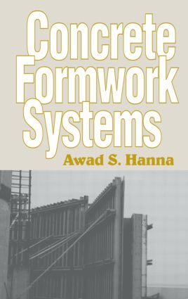 Concrete Formwork Systems: 1st Edition (Hardback) book cover