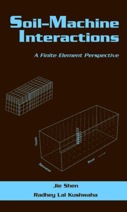 Soil-Machine Interactions: A Finite Element Perspective book cover